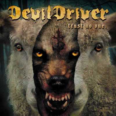 Devildriver – Trust No One ghostcultmag