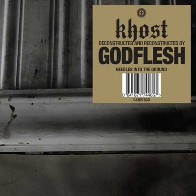 Khost Godflesh -Needles Into The Ground album cover ghostcultmag