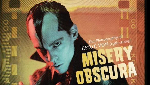 Misery Obscura - Errie Von photo book ghostcultmag
