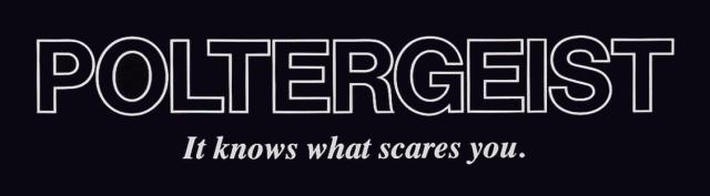 Poltergeist Logo: It Knows What Scares You