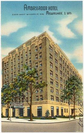 Haunted Hotel - Ambassador Hotel, 2300 West Wisconsin Ave., Milwaukee 3, Wis.