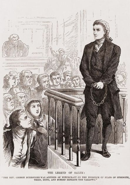 """Judge Hawthore. """"The Legend of Salem: The Rev. George Burroughs was accused of witchcraft on the evidence of feats of strength, tried, hung, and buried beneath the gallows"""""""
