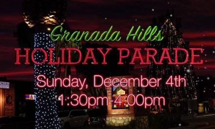 2016 Granada Hills Holiday Parade this Sunday