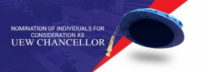 Invitation to Nominate Individuals for Consideration as UEW Chancellor