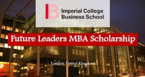 Imperial College Future Leaders MBA Scholarship