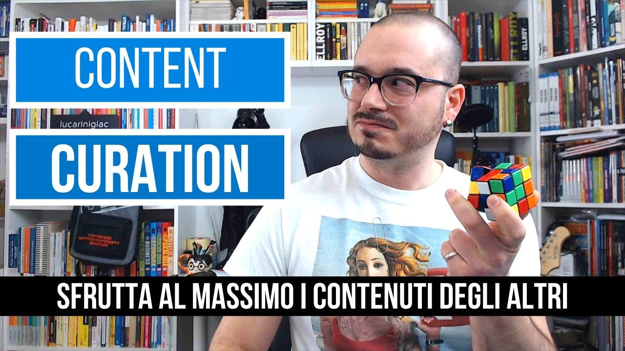 Contenuti da leggere e condividere: Content Curation – Video Youtube