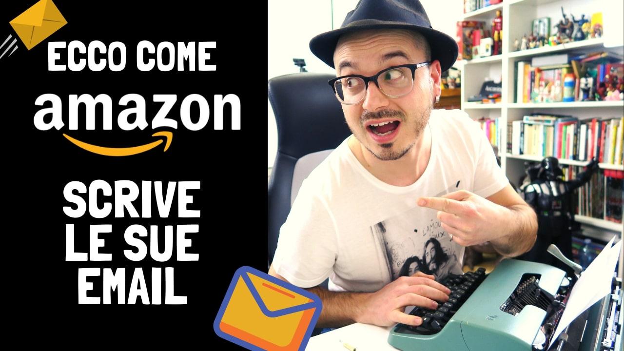 Ecco Come Amazon scrive le sue Email e Convince la Gente