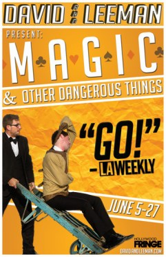 Magic and Other Dangerous Things Hollywood Fringe Festival