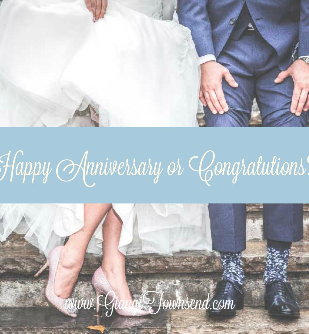 happy anniversary or congratulations?