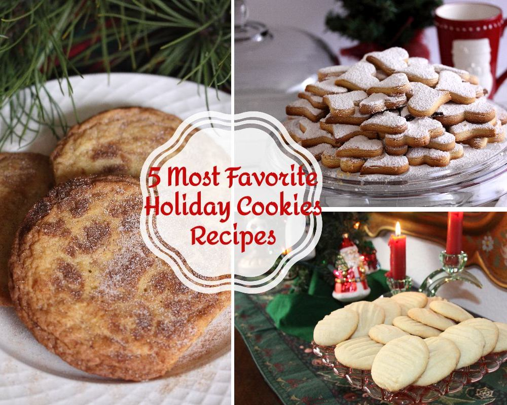 5 most favorite holiday cookies recipes