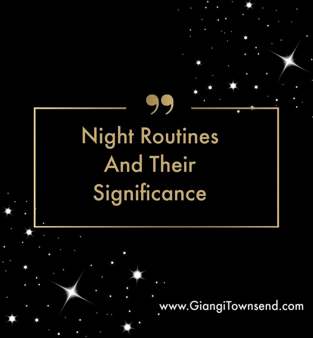 night routine and their significance