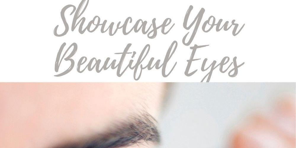 Showcase Your Beautiful Eyes