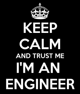 keep-calm-and-trust-me-i-m-an-engineer