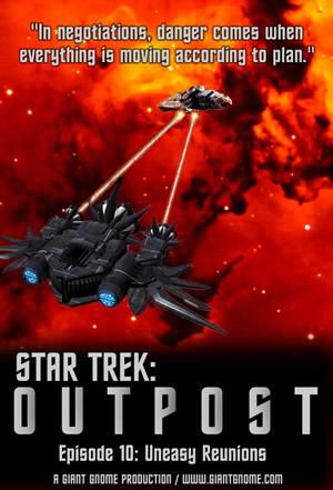 Star Trek: Outpost - Episode 10 - Uneasy Reunions