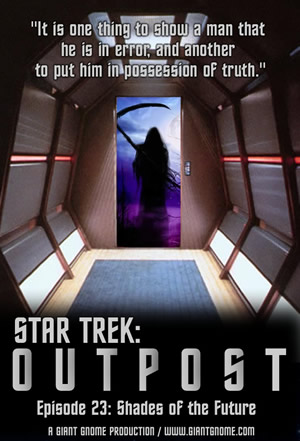 Star Trek: Outpost - Episode 23 - Shades of the Future