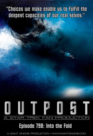 Outpost: A Star Trek Fan Production - Episode 79B - Into the Fold