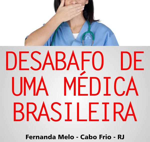 Carta aberta de uma médica para a Presidente Dilma Rousseff