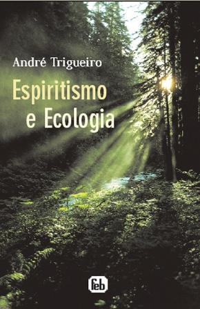Ecologia e Espiritismo 6
