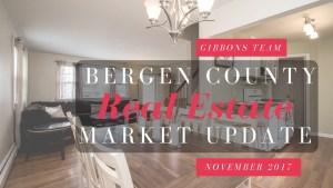 Bergen County Market Update November 2017 | www.GibbonsTeam.net