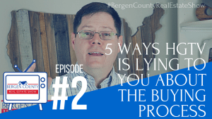 5 Ways HGTV is Lying to You | Bergen County Real Estate Show #2 | http://www.bergencountyrealestateshow.com