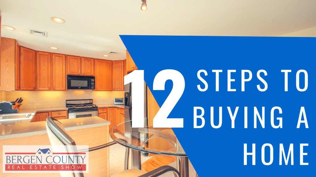 12 Steps to Buying a House in Bergen County