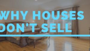 Why Houses Don't Sell   Gibbons Team Real Estate www.gibbonsteam.net