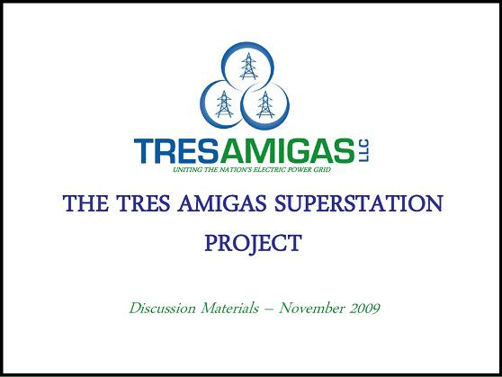 Cover page - Tres Amigas presentation - 2009 November