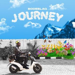 Bode Blaq - Journey Album