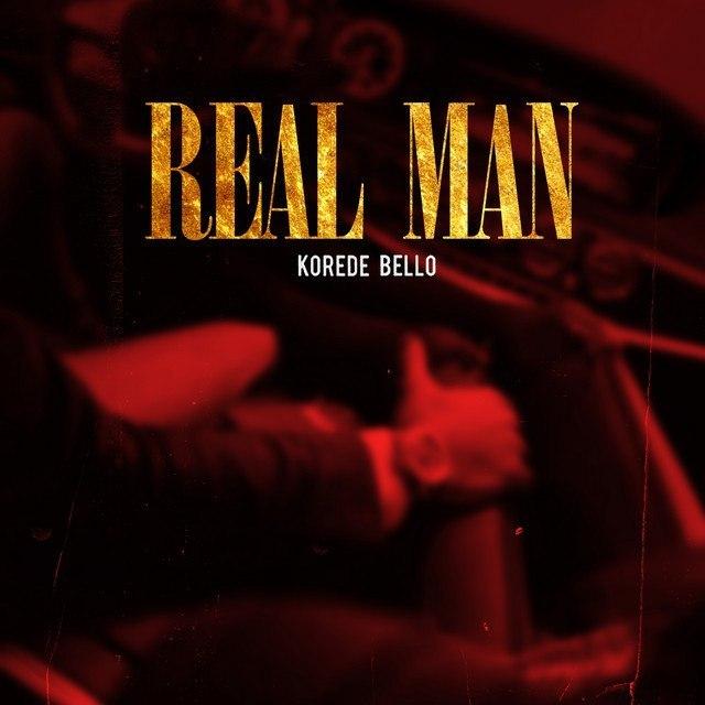 Korede-Bello-Real-Man