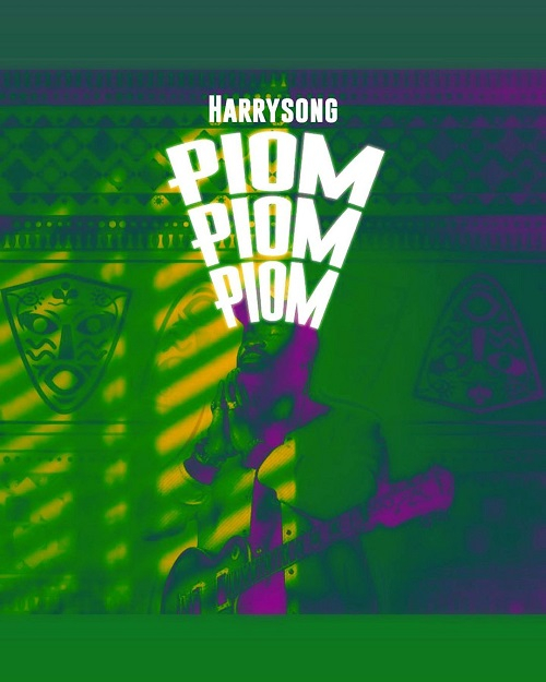 music-harrysong-–-piom-piom-piom