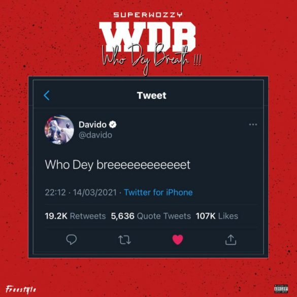 Superwozzy - WDB (Who Dey Breath)