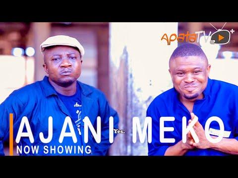 DOWNLOAD: Ajani Meko Latest Yoruba Movie 2021