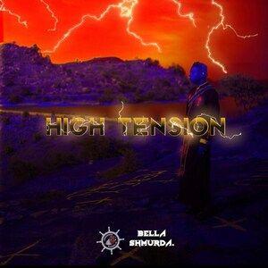 Full Album: Bella Shmurda – High Tension 2.0