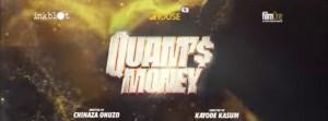 Movie: Quam's Money [Nollywood]