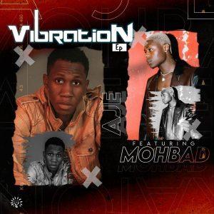 [Music] Aje & MohBad – Vibration (EP)