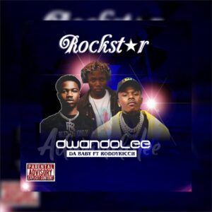 [Music] Da Baby Ft Roddy Ricch X Adwando'Lee – Rockstar Cover