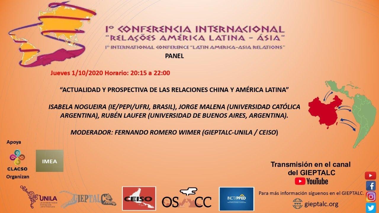 """PANEL """"Actualidad y prospectiva de las relaciones China y América Latina"""""""