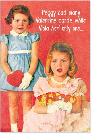 Valentines Day Card for the Friend WIth many Admirers