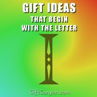 Big List of Gifts That Begin With The Letter I
