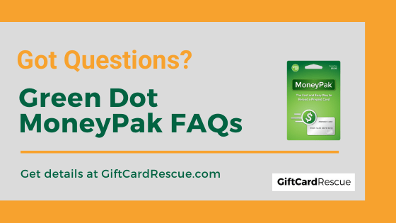 """""""Frequently Asked Questions about Green Dot MoneyPak"""""""