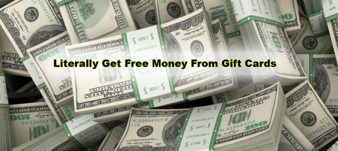 Literally Get Free Money From Gift Cards