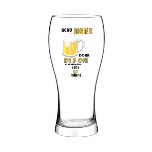 Pahar bere Beau bere doar de 3 ori saptamana