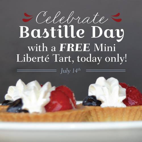 FREE Mini Liberté Tart at la Madeleine Country French Cafe