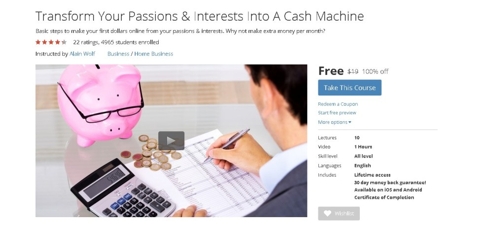 Free Udemy Course on Transform Your Passions & Interests Into A Cash Machine (2)