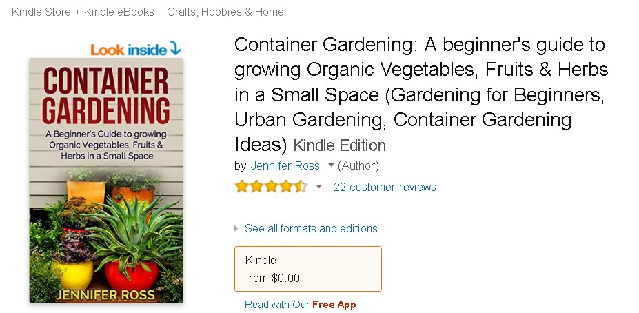 Free eBook at Amazon Container Gardening A beginner's guide to growing Organic Vegetables, Fruits & Herbs in a Small Space