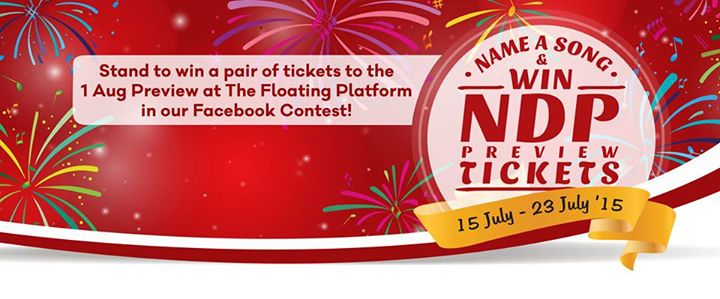 Win a pair of tickets to the 1 Aug 2015 NDP Preview at The Floating Platform 1