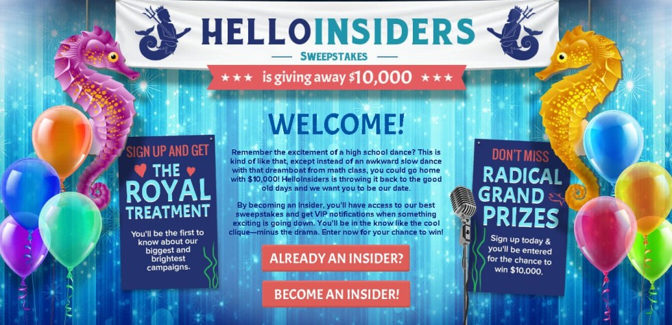A Chance to win $10,000 at Hello Insiders