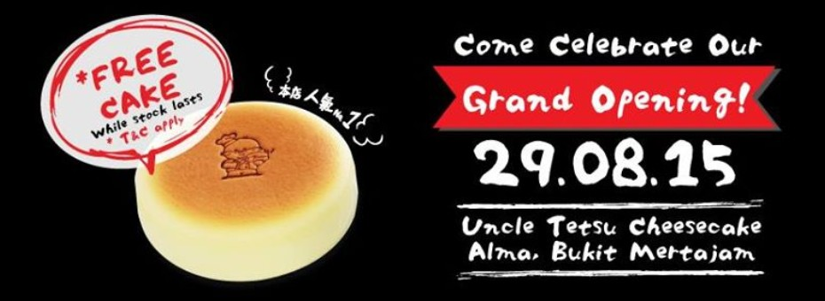 Celebrate Uncle Tetsu Cheesecake Grand Opening for Alma, Bukit Mertajam, Malaysia