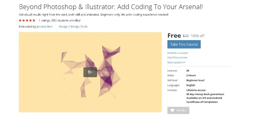 Free Udemy Course on Beyond Photoshop & Illustrator Add Coding To Your Arsenal!