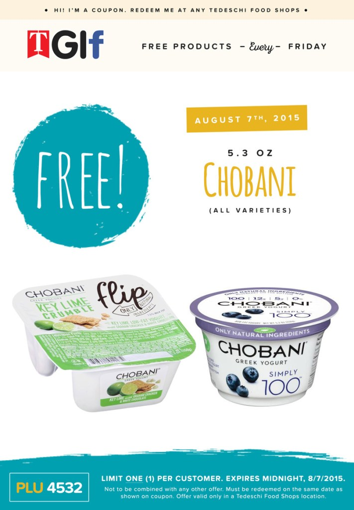 Grab any flavor of Chobani Yogurt for free this Friday at Tedeschi Food Shops